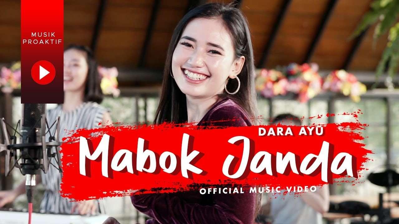 Dara Ayu – Mabok Janda (Official Music Video Youtube)
