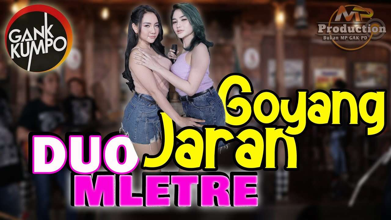 Duo Mletre – Jaran Goyang (Official Music Video Youtube)