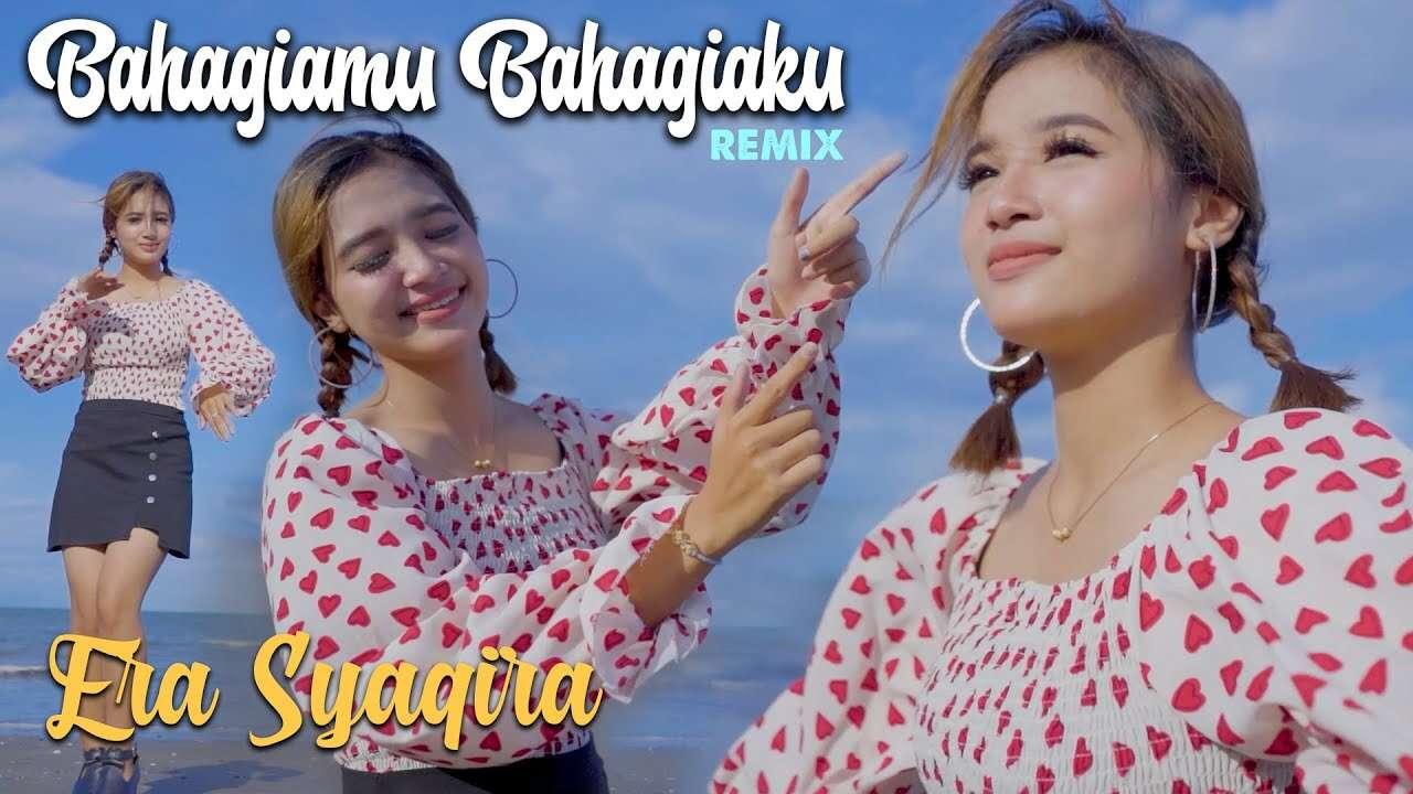 Era Syaqira – Bahagiamu Bahagiaku (Official Music Video Youtube)