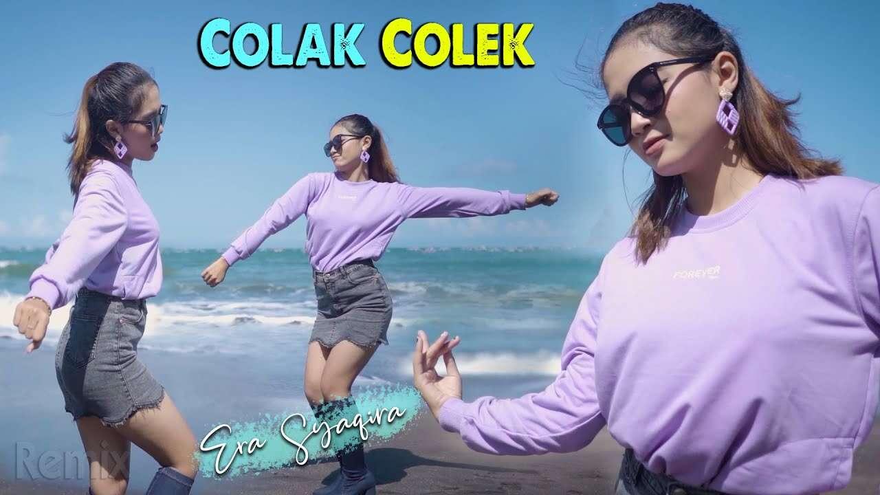 Era Syaqira – Colak Colek (Official Music Video Youtube)