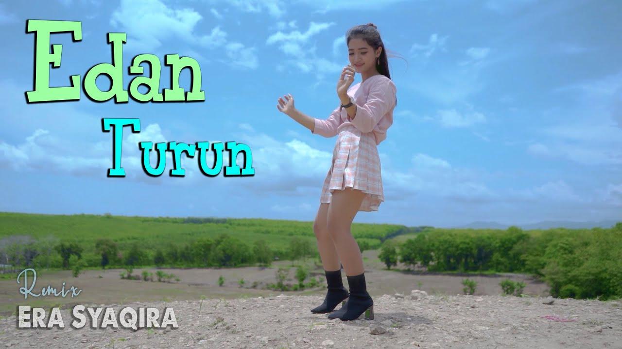 Era Syaqira – Edan Turun (Official Music Video Youtube)