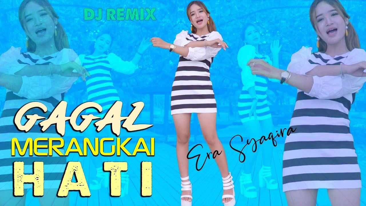 Era Syaqira – Gagal Merangkai Hati (Official Music Video Youtube)