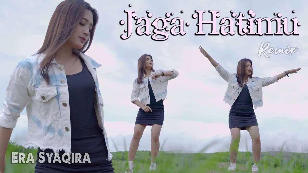 Era Syaqira – Jaga Hatimu (Official Music Video Youtube)
