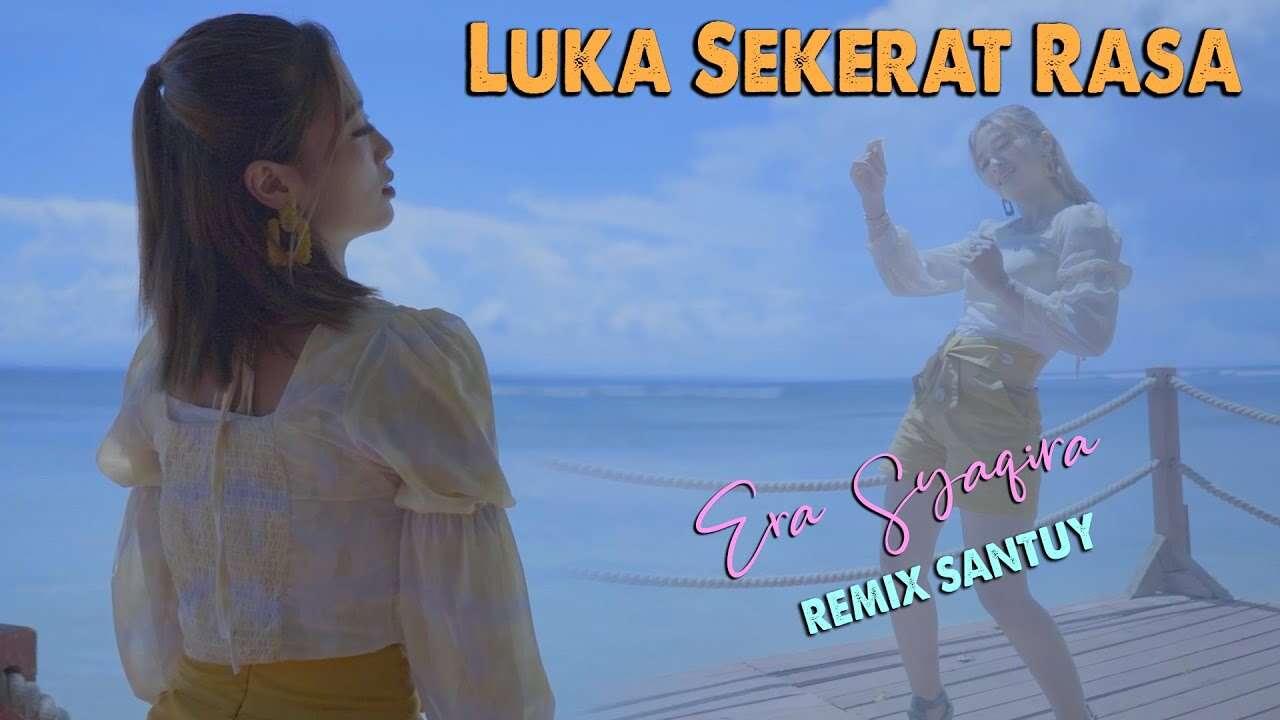 Era Syaqira – Luka Sekerat Rasa (Official Music Video Youtube)