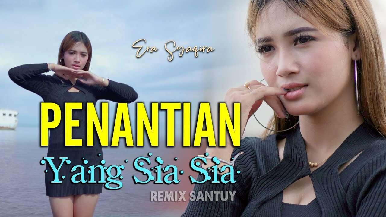 Era Syaqira – Penantian Yang Sia Sia (Official Music Video Youtube)