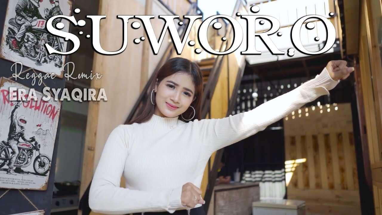 Era Syaqira – Suworo (Official Music Video Youtube)