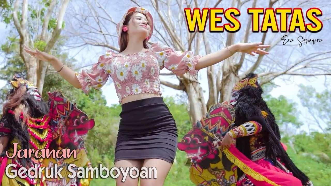 Era Syaqira – Wes Tatas (Official Music Video Youtube)