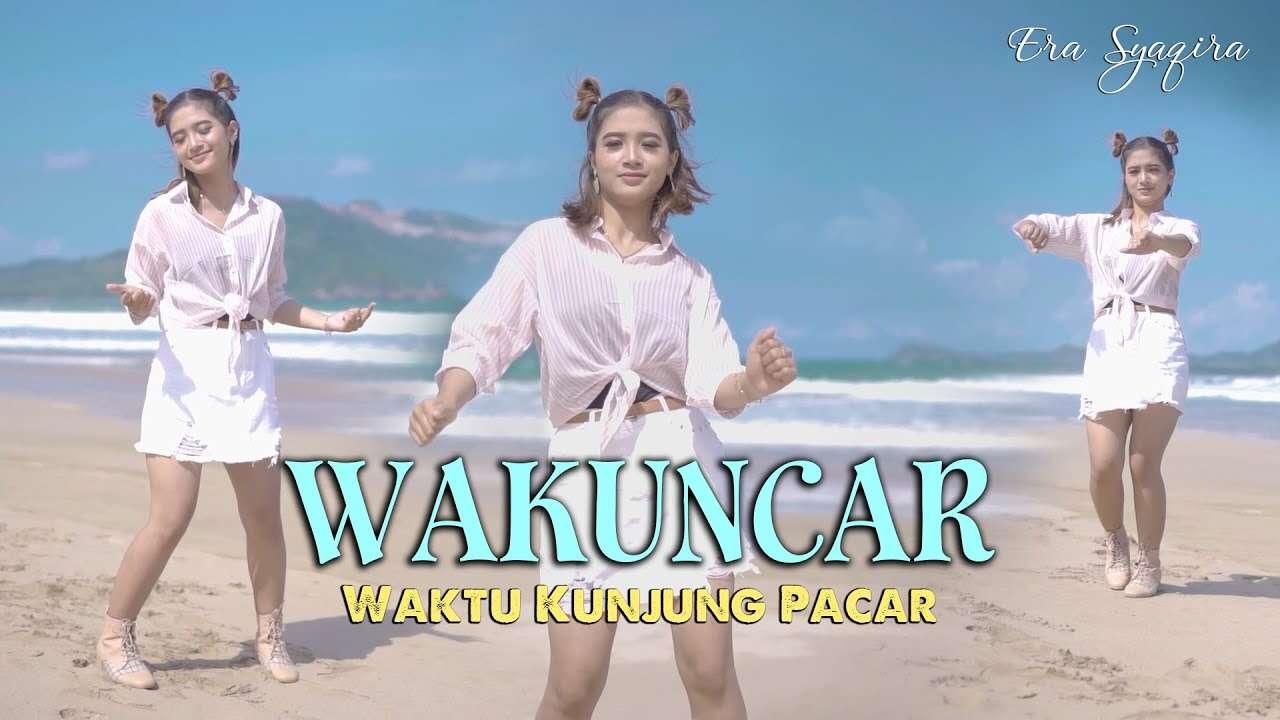 Era Syaqira – Wakuncar (Official Music Video Youtube)