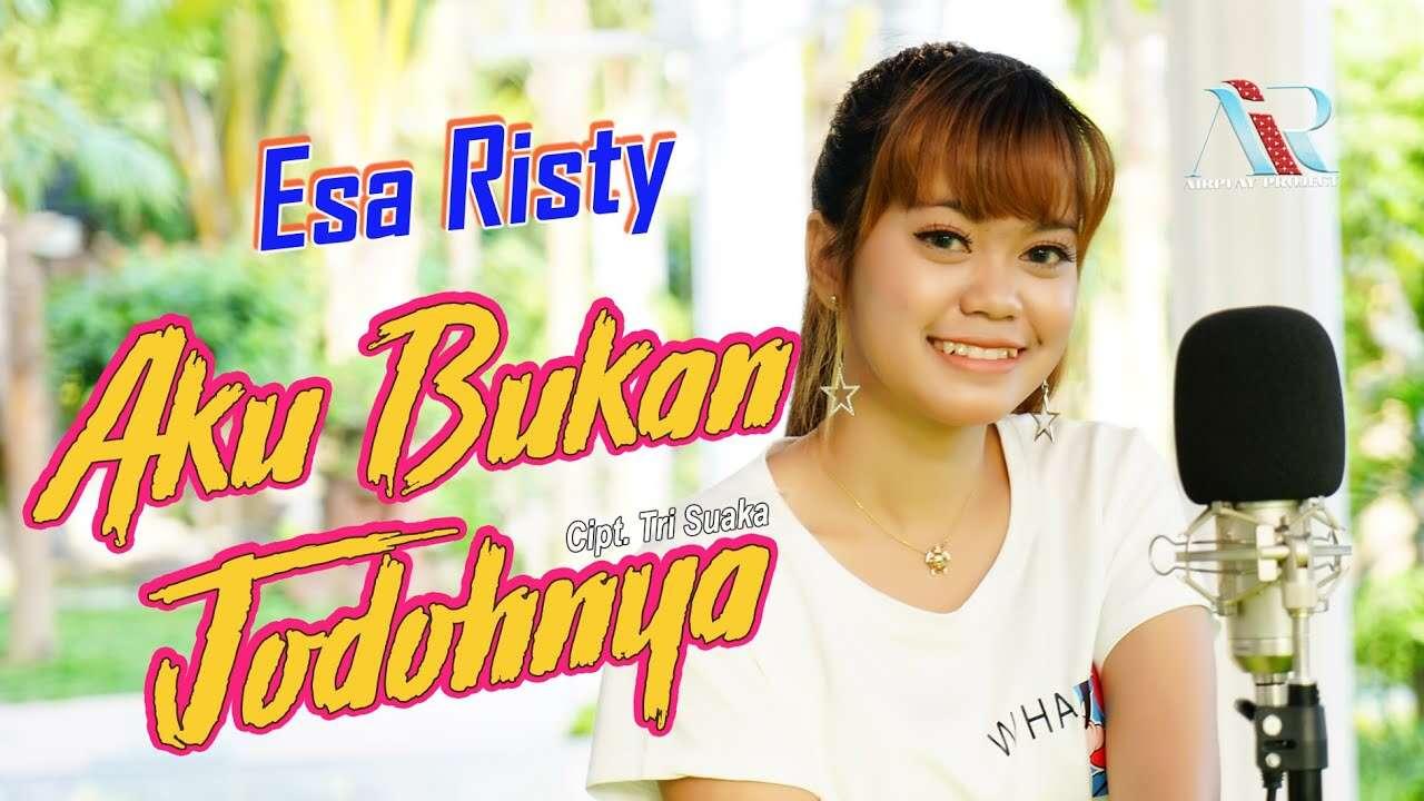 Esa Risty – Aku Bukan Jodohnya (Official Music Video Youtube)