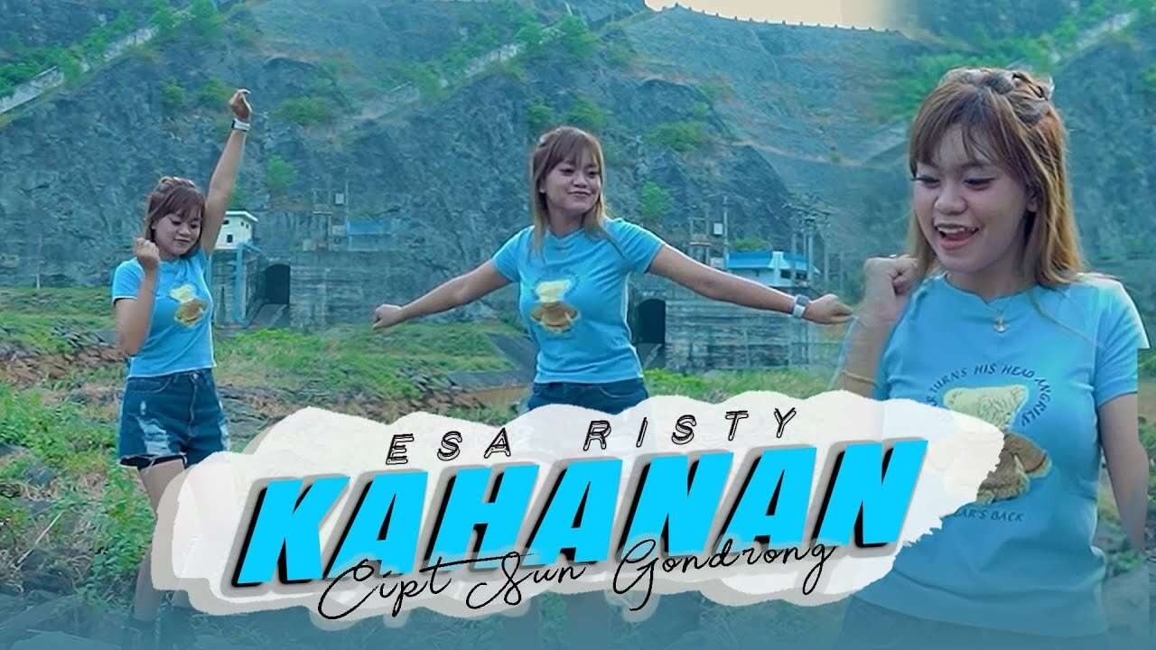 Esa Risty – Kahanan (Official Music Video Youtube)
