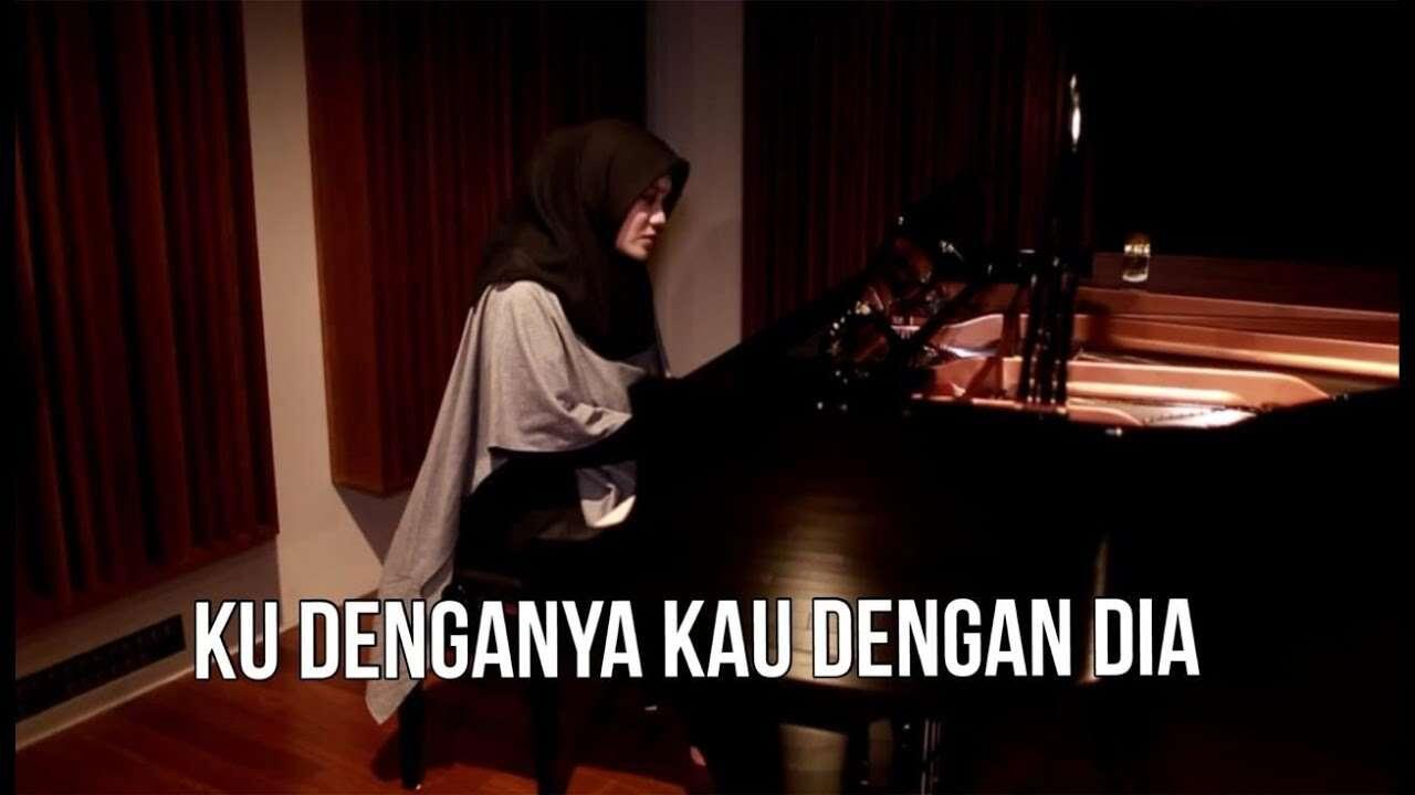 Fadhilah Intan – Ku Dengannya Kau Dengan Dia (Official Music Video Youtube)