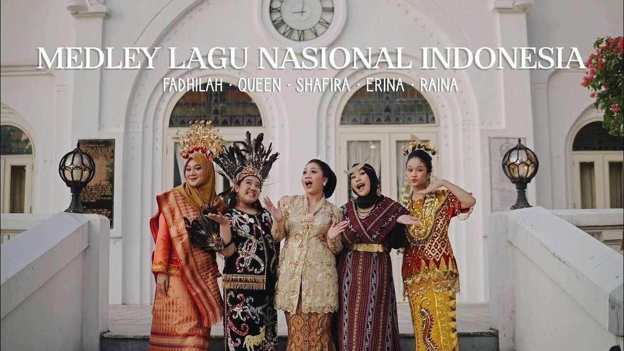 Fadhilah Intan – Medley Lagu Nasional Indonesia (Official Music Video Youtube)
