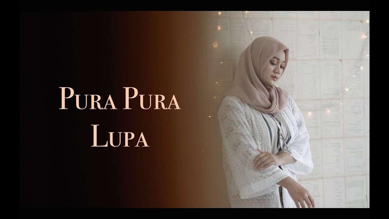 Fadhilah Intan – Pura Pura Lupa (Official Music Video Youtube)