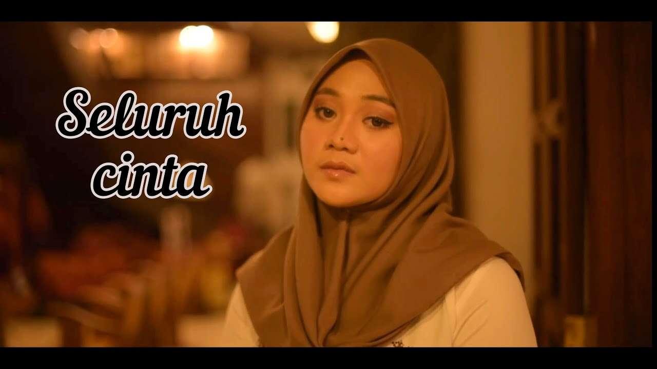 Fadhilah Intan – Seluruh Cinta (Official Music Video Youtube)