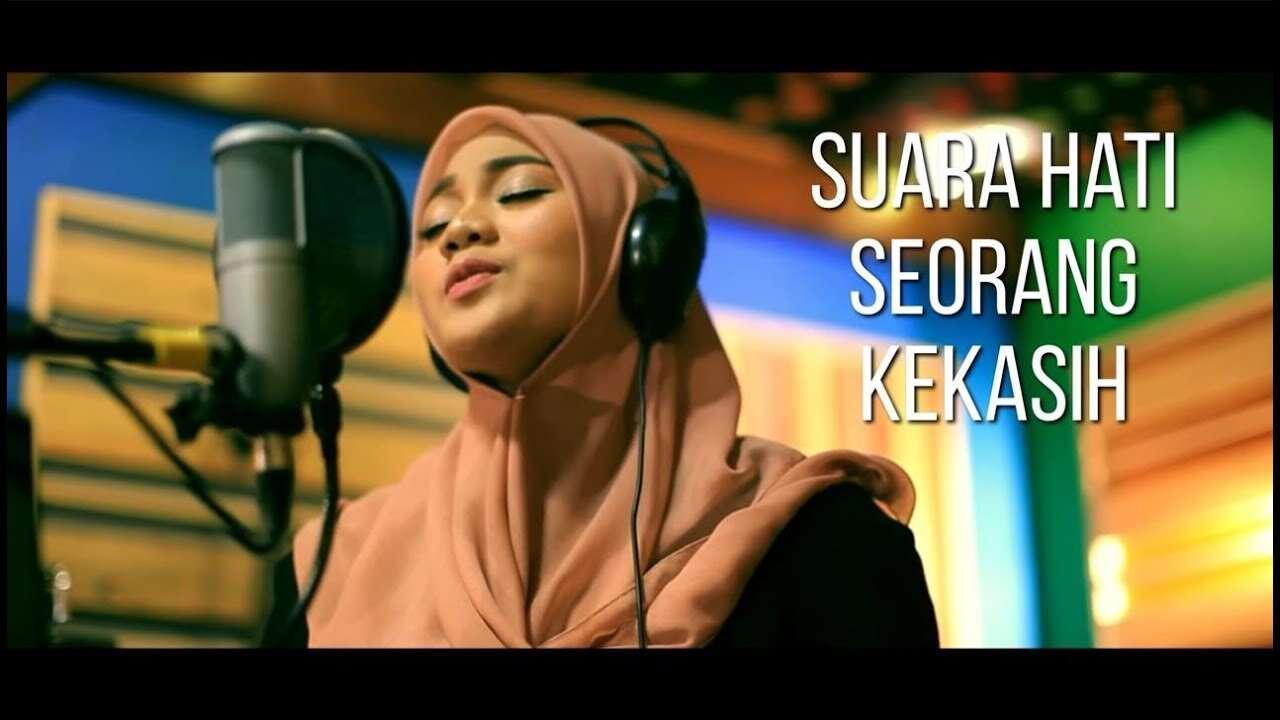 Fadhilah Intan – Suara Hati Seorang Kekasih (Official Music Video Youtube)