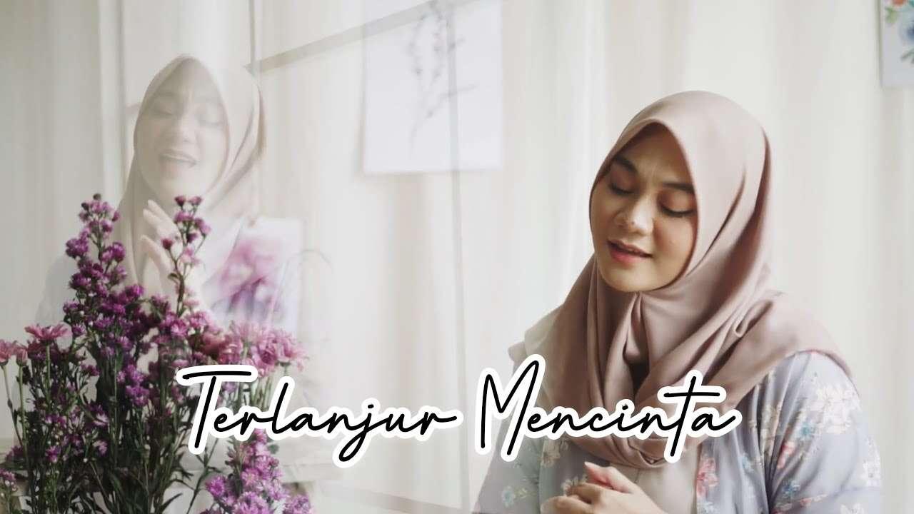 Fadhilah Intan – Terlanjur Mencinta (Official Music Video Youtube)