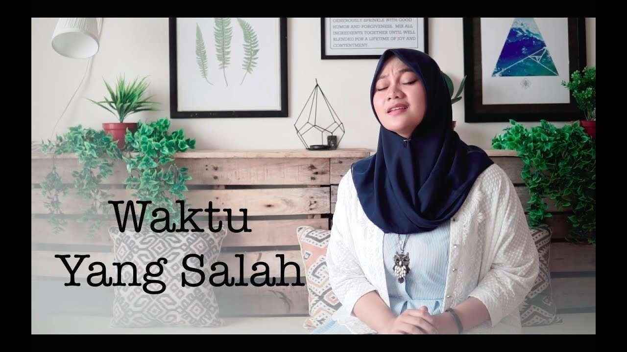 Fadhilah Intan – Waktu Yang Salah (Official Music Video Youtube)