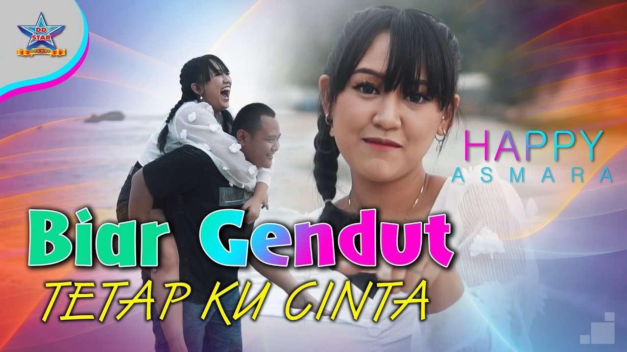 Happy Asmara – Biar Gendut Tetap Kucinta (Official Music Video Youtube)