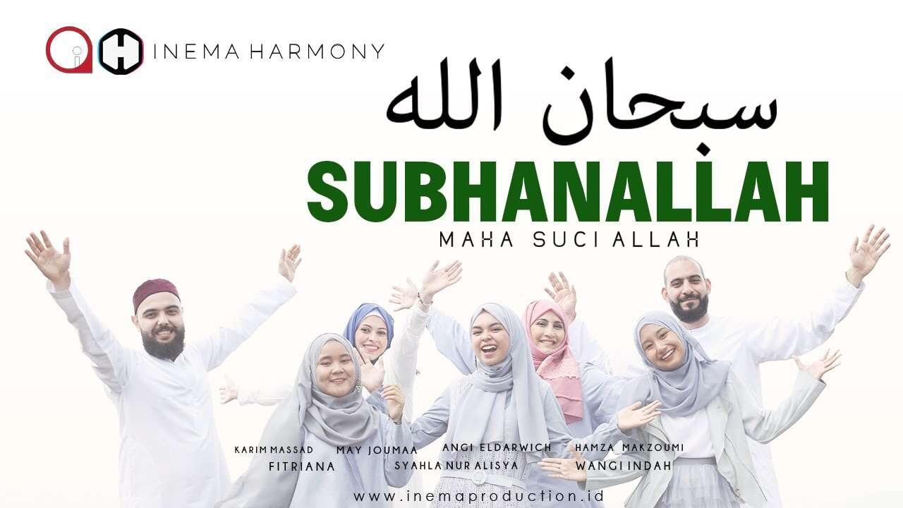 Inema Harmony – Subhanallah (Official Music Video Youtube)