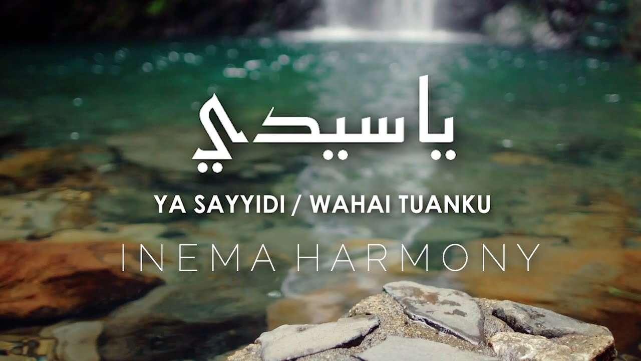 Inema Harmony – Ya Sayyidi (Official Music Video Youtube)