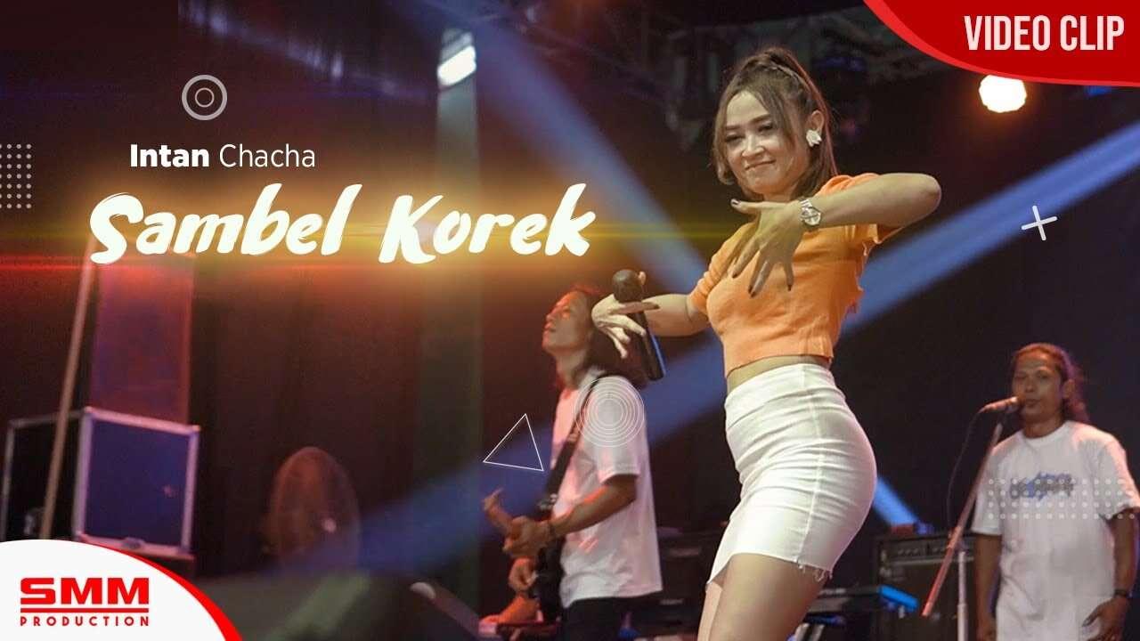 Intan Chacha – Sambel Korek (Live)