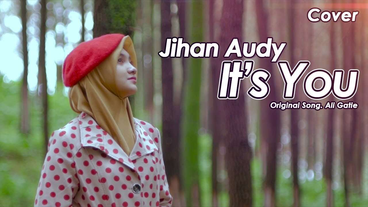 Jihan Audy – It's You (Official Music Video Youtube)