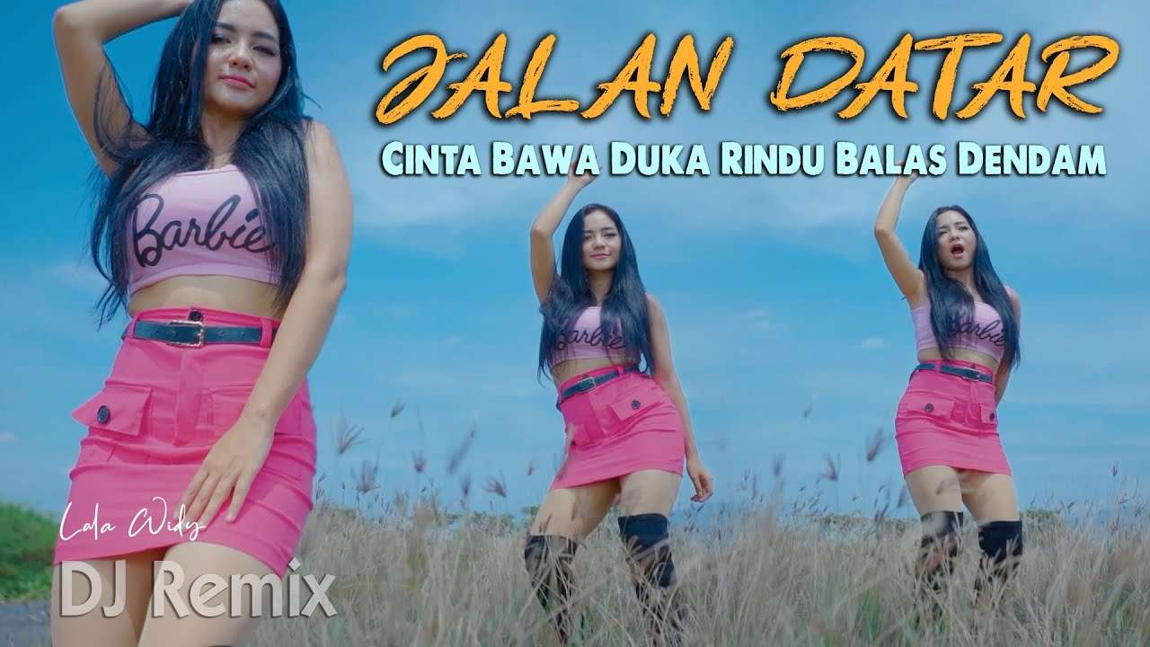 Lala Widy – Jalan Datar (Official Music Video Youtube)