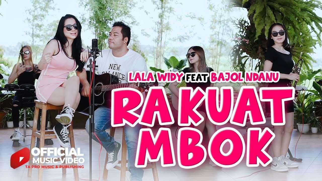 Lala Widy Feat. Bajol Ndanu – Ra Kuat Mabok (Official Music Video Youtube)