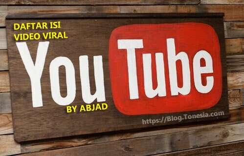 LIST DAFTAR ISI VIDEO VIRAL YOUTUBE URUT ABJAD (OKTOBER 2021)