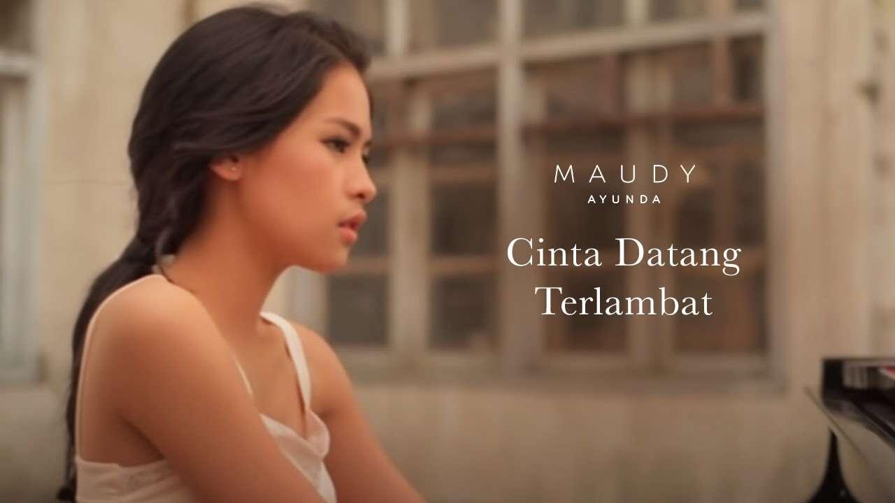Maudy Ayunda – Cinta Datang Terlambat (Official Music Video Youtube)