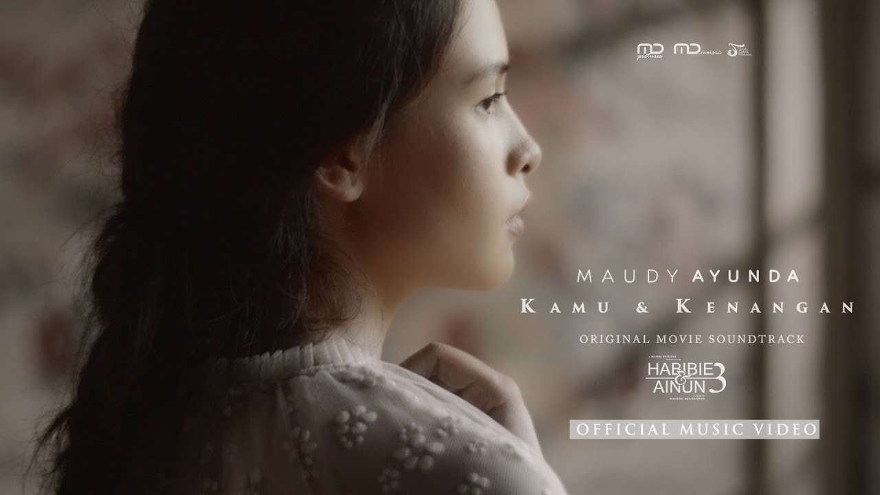 Maudy Ayunda – Kamu dan Kenangan (Official Music Video Youtube)