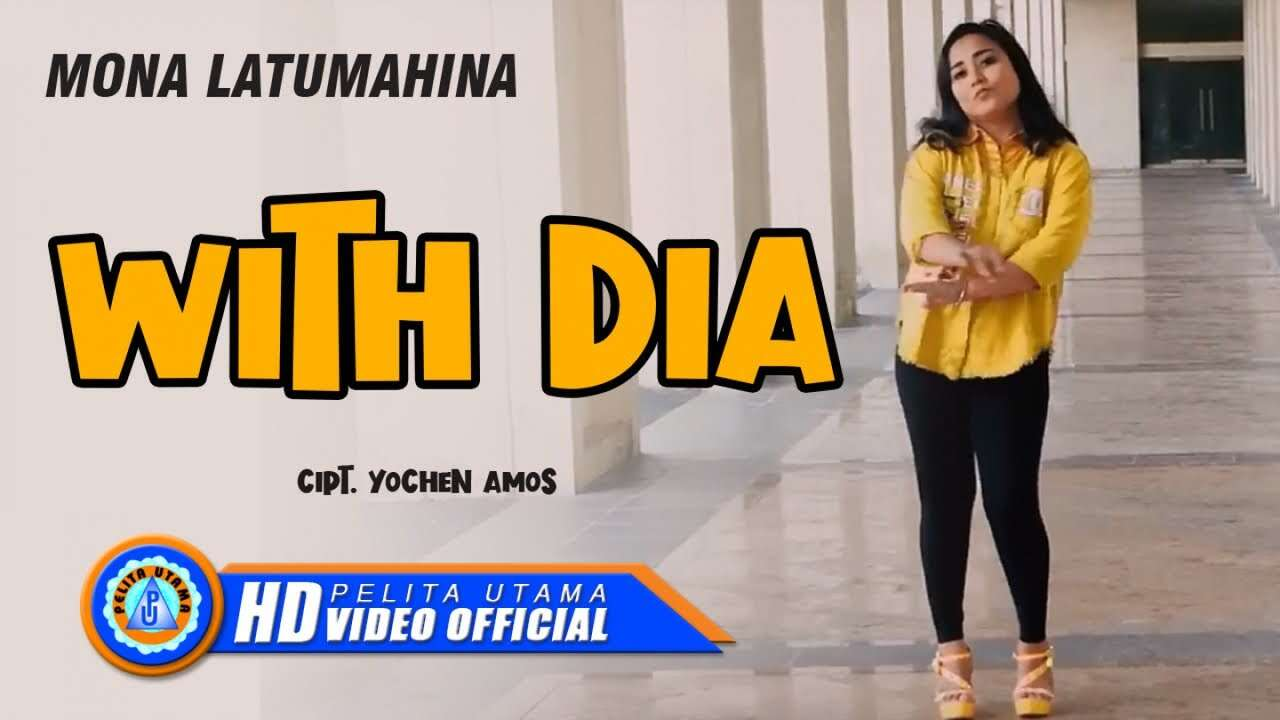 Mona Latumahina – With Dia (Official Music Video Youtube)