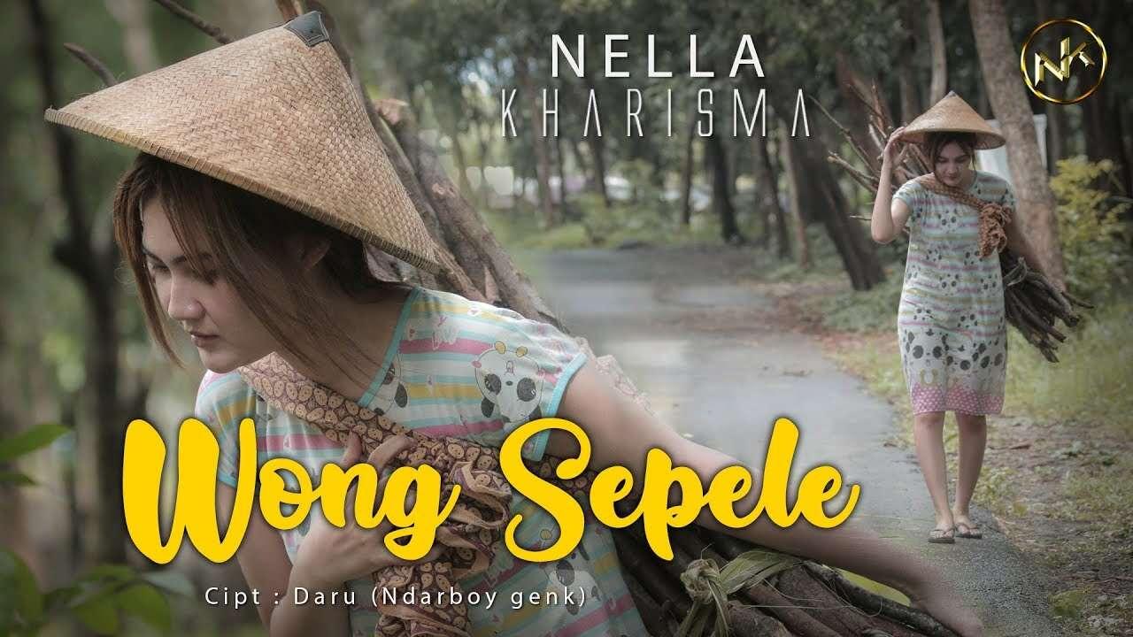 Nella Kharisma – Wong Sepele (Official Music Video Youtube)