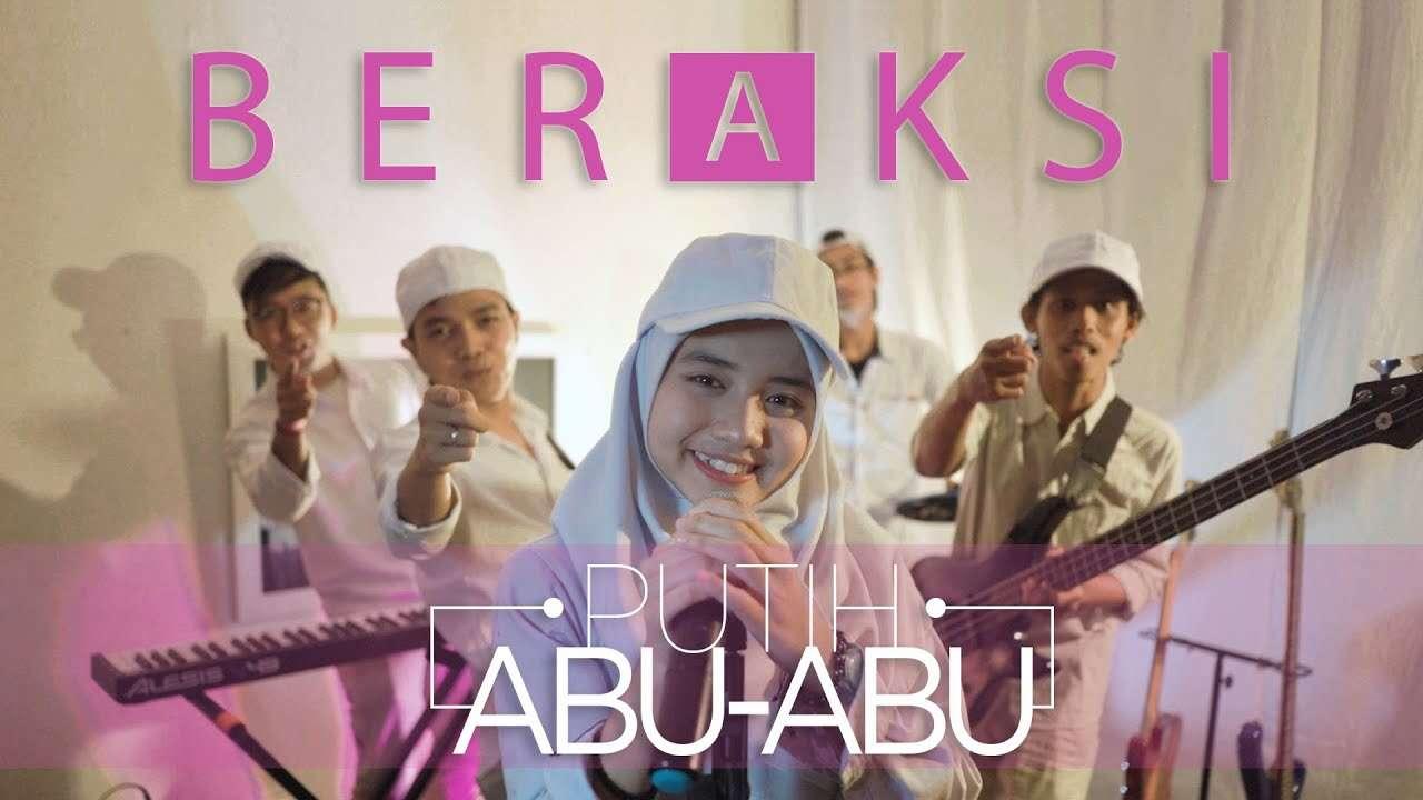 Putih Abu Abu – Beraksi (Official Music Video Youtube)