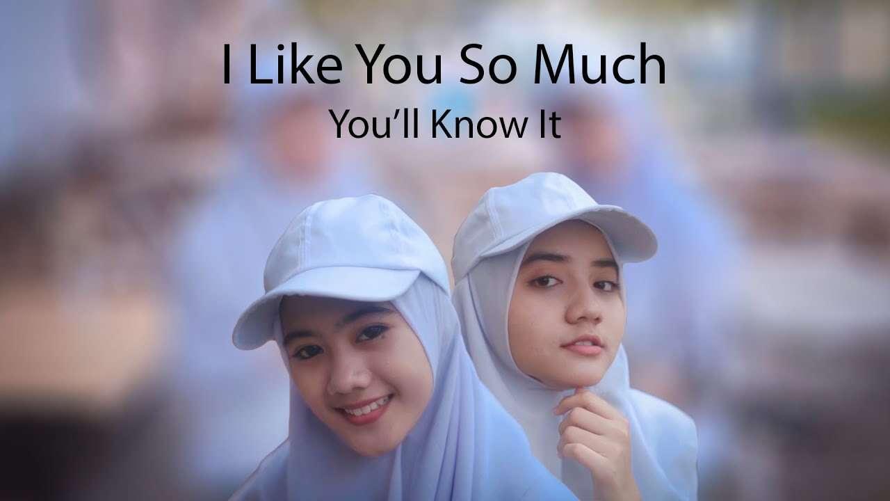 Putih Abu Abu – I Like You So Much, You'll Know It (Cheryll Official Music Video Youtube)
