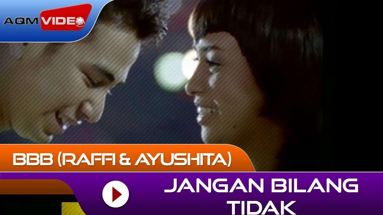Raffi Ahmad & Ayushita – Jangan Bilang Tidak (Official Music Video Youtube)