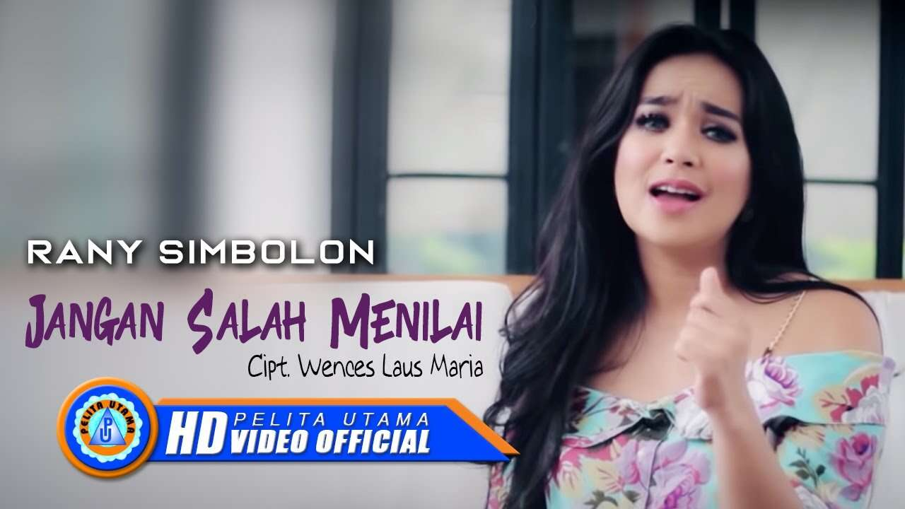 Rany Simbolon – Jangan Salah Menilai (Official Music Video Youtube)