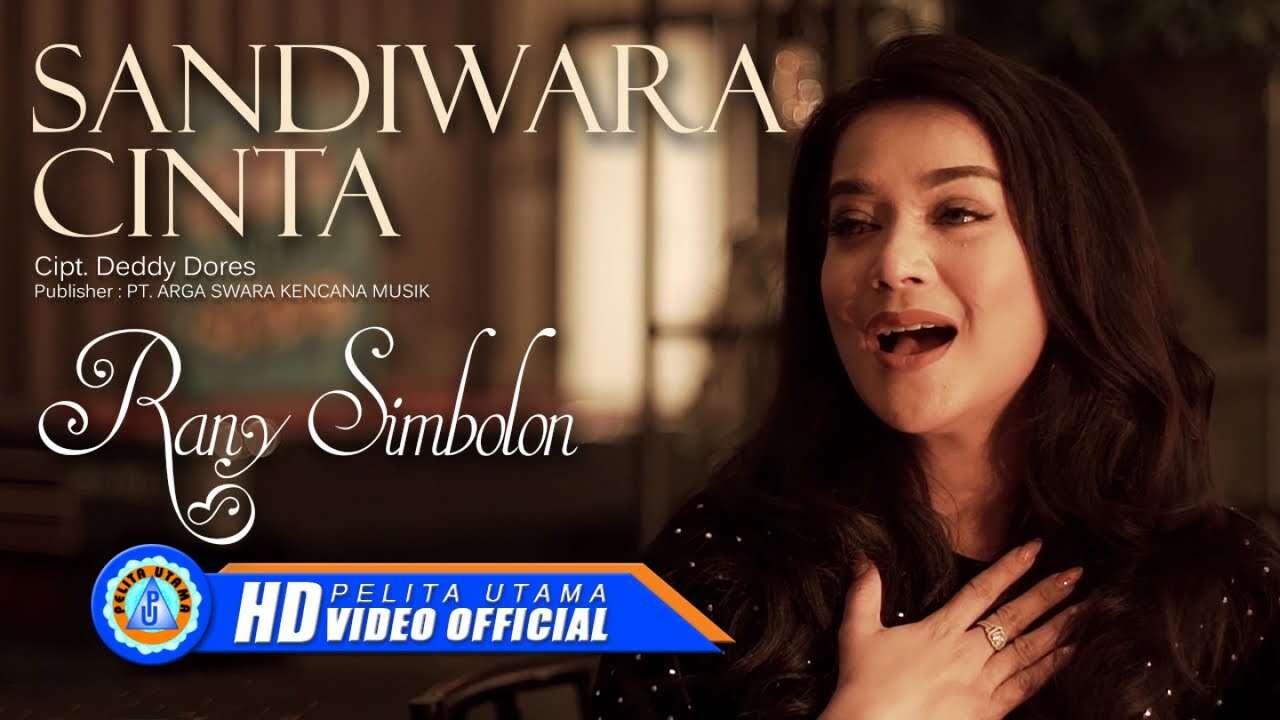 Rany Simbolon – Sandiwara Cinta (Official Music Video Youtube)