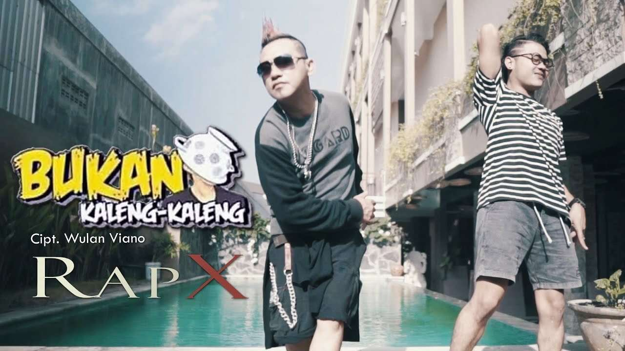 RapX – Bukan Kaleng Kaleng (Official Music Video Youtube)
