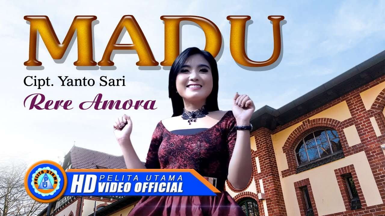 Rere Amora – Madu (Official Music Video Youtube)