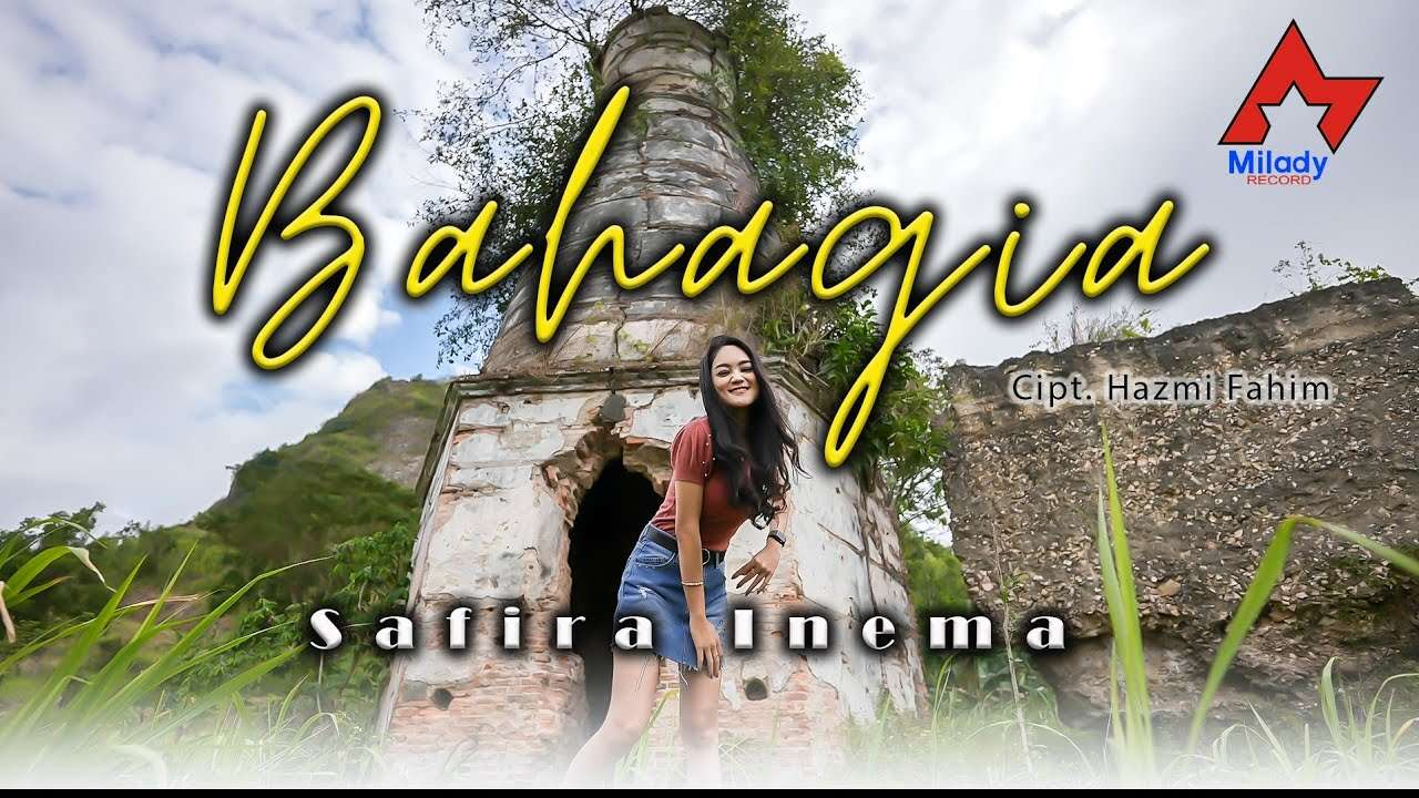 Safira Inema – Bahagia (Official Music Video Youtube)