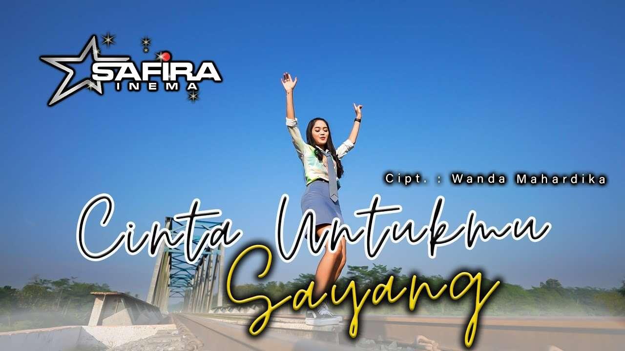 Safira Inema – Cinta Untukmu Sayang (Official Music Video Youtube)