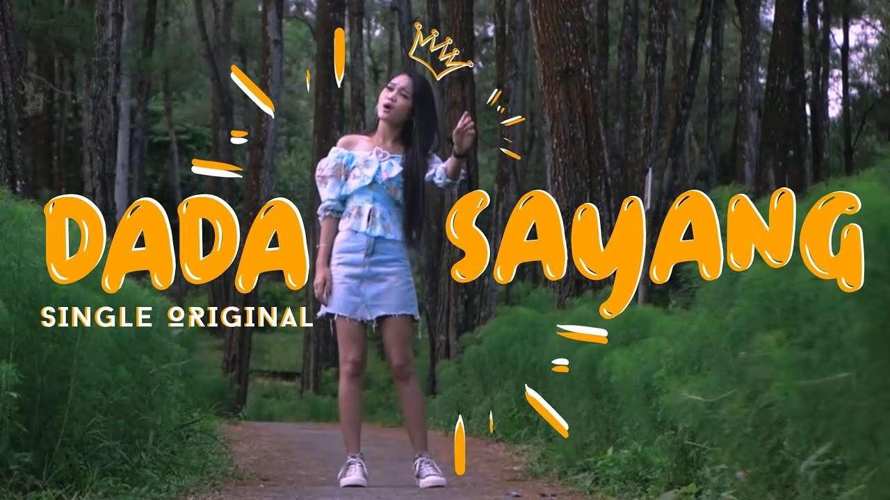 Safira Inema – Dada Sayang (Official Music Video Youtube)
