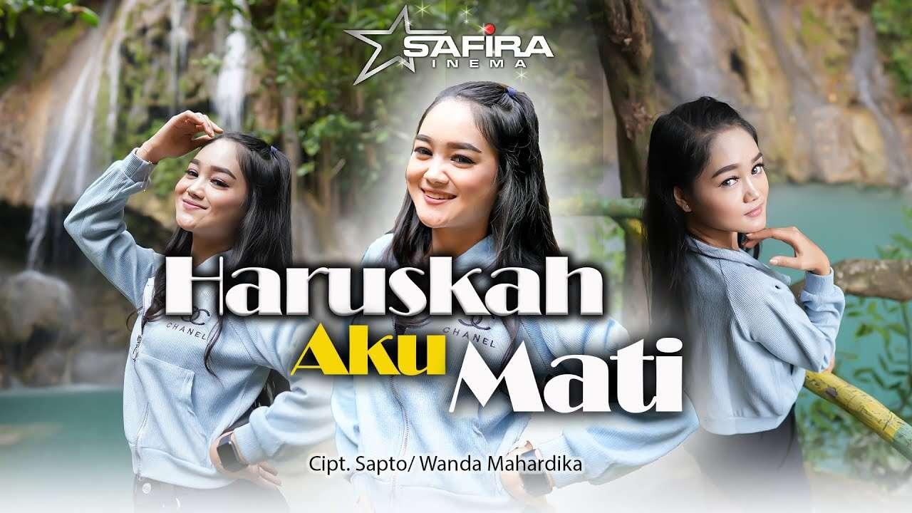 Safira Inema – Haruskah Aku Mati (Official Music Video Youtube)