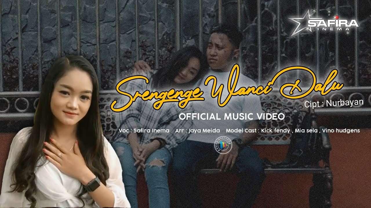 Safira Inema – Srengenge Wanci Dalu (Official Music Video Youtube)