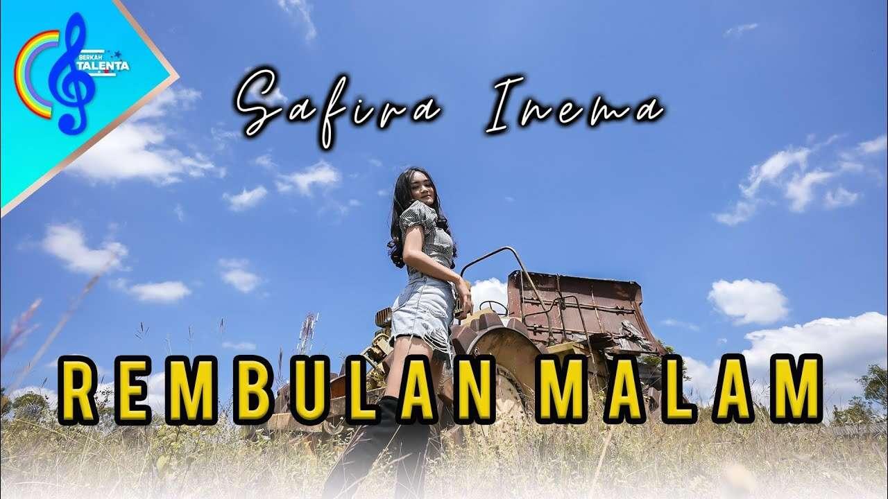Safira Inema – Rembulan Malam (Official Music Video Youtube)