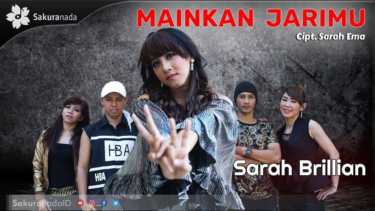 Sarah Brillian – Mainkan Jarimu (Official Music Video Youtube)