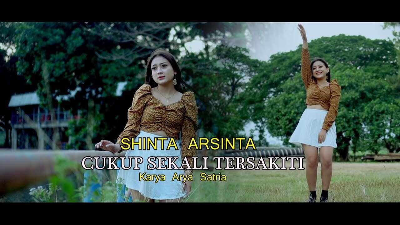 Shinta Arsinta – Cukup Sekali Tersakiti (Official Music Video Youtube)