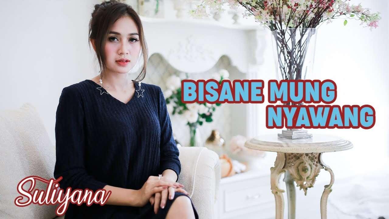 Suliyana – Bisane Mung Nyawang (Official Music Video)
