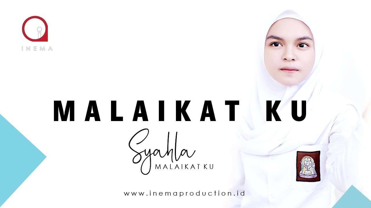 Syahla Inema – Malaikatku (Official Music Video Youtube)